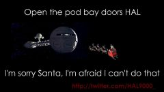 Reloaded twaddle – RT @HAL9000_: I'm sorry Santa, I'm afraid I can't do that...#santatracker #Chr...
