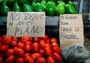 "RT @LanguageCrawler: Spanish vegetable stand humor: ""Don't touch. It's not a piano"" ""..."