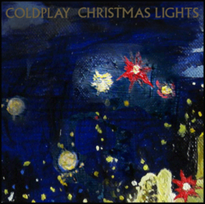 RT @ColdplayAtlas: Happy Birthday, Christmas Lights! Coldplay's festive single was released 5 years ...