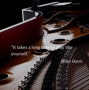 "RT KawaiPianos @KawaiPianos: ""It takes a long time to play like yourself."" Miles Davis #KA..."