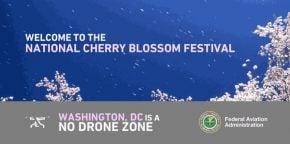 RT The FAA @FAANews: Heading to the The National Cherry Blossom parade? Washington, D.C. is a #NoDro...