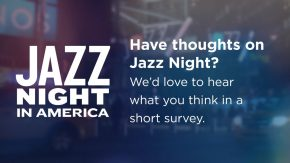 Reloaded twaddle – RT @jazzdotorg: Help us envision the future of Jazz Night in America, our series...