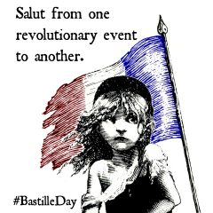 Reloaded twaddle – RT @lesmisofficial: Happy #BastilleDay from all of us here at #LesMiz! &#x1f...